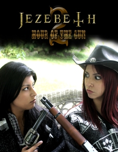 "Jezebeth 2 ""Hour of the Gun"""